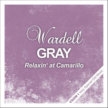 Wardell Gray - Relaxin' At Camarillo