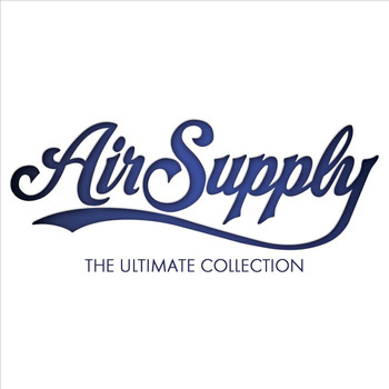 Air Supply - The Ultimate Collection