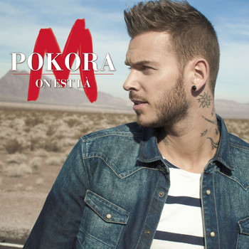 M. Pokora - On est là [version radio] (version radio)