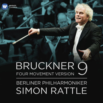 Sir Simon Rattle/Berliner Philharmoniker - Bruckner: Symphony No.9 - Four Movement Version