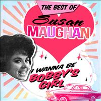 Susan Maughan - I Wanna Be Bobby's Girl - The Best Of