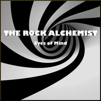 The Rock Alchemist - Eyes of Mind