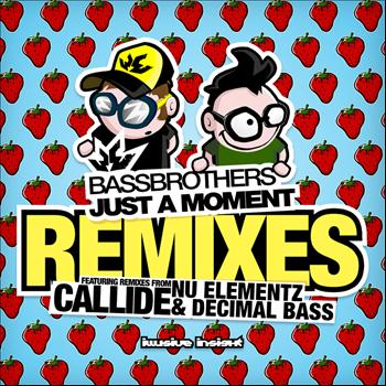 Bass Brothers - Just A Moment Remixes