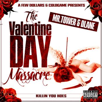 Mr. Tower - The Valentine Day Masscre