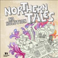 No Solution - Northern Tales