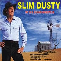 Slim Dusty - My Old Aussie Homestead