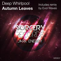 Deep Whirlpool - Autumn Leaves