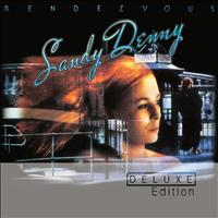 Sandy Denny - Rendezvous (Deluxe Edition)