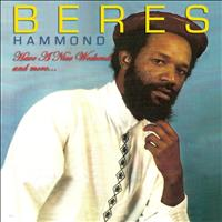 Beres Hammond - Beres Hammond-Have A Nice Weekend