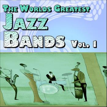 Various Artists - The Worlds Greatest Jazz Bands Vol. 1