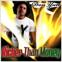 Don Yute - Richer Than Money