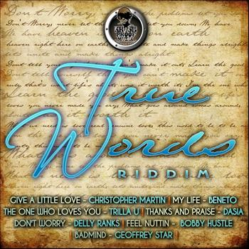 Various Artists - True Words Riddim