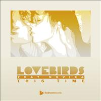 Lovebirds Feat. Novika - This Time