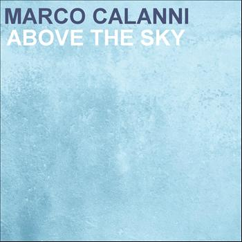 Marco Calanni - Above The Sky