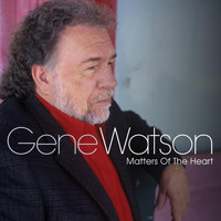 Gene Watson - Matters of the Heart