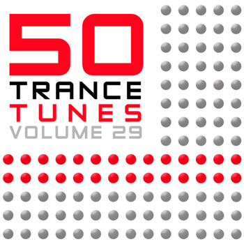 Various Artists - 50 Trance Tunes, Vol. 29