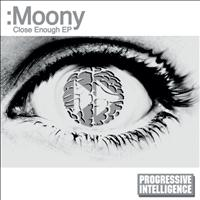 Moony - Close Enough EP