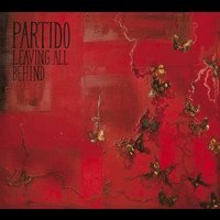 Partido - Leaving all behind