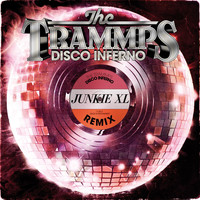 The Trammps - Disco Inferno (Junkie XL Remix)