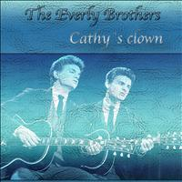 The Everly Brothers - Cathy`s Clown