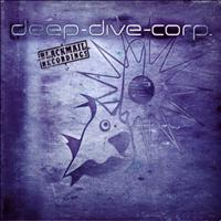 Deep Dive Corp. - Blackmail Recordings