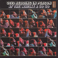 Otis Redding - In Person at the Whiskey a Go Go