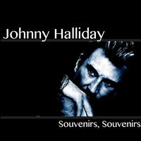 Johnny Halliday - Souvenirs, souvenirs