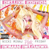 Nicki Minaj - Pink Friday ... Roman Reloaded (Explicit Deluxe Version)