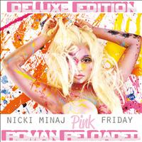 Nicki Minaj - Pink Friday ... Roman Reloaded (Deluxe Edited Version)