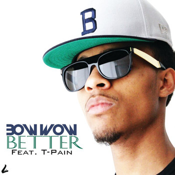 Bow Wow - Better