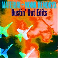 Material - Bustin' Out Edits - EP