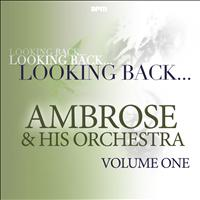 Ambrose & His Orchestra - Looking Back...ambrose & His Orchestra, Vol. 1