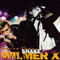 Wilmer X - Snakeshow [Extended Version]