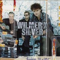Wilmer X - Silver [Extended Bonus Track Version]