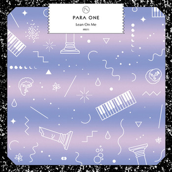 Para One / - Lean On Me (feat. Teki Latex)