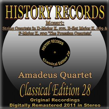 "Amadeus Quartet - Mozart: String Quartets in D Major K. 575, B-Flat Major K. 589 & F Major K. 590 ""The Prussian Quartets"" (History Records - Classical Edition 28 - Original Recordings Digitally Remastered 2011 in Stereo)"