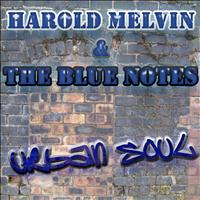 Harold Melvin & The Blue Notes - The Urban Soul Series - Harold Melvin & The Blue Notes