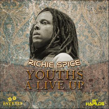 Richie Spice - Youths a Live Up