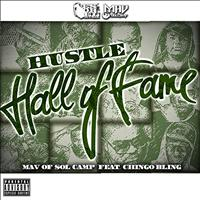 MAV - Hustle Hall of Fame (feat. Chingo Bling)