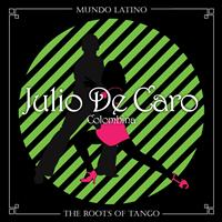 Julio De Caro - The Roots of Tango - Colombina