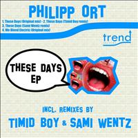 Philipp Ort - These Days EP