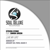 STEVEN STONE - Live My Life