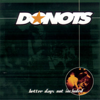 Donots - Better Days Not Included/Incl. 2 Bonustracks