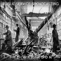 Public Service Broadcasting - The War Room
