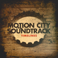 Motion City Soundtrack - Timelines