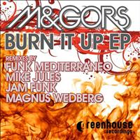M&Gors - Burn It Up EP