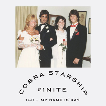 Cobra Starship - #1Nite (One Night) [feat. My Name Is Kay]