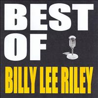 Billy Lee Riley - Best of Billy Lee Riley