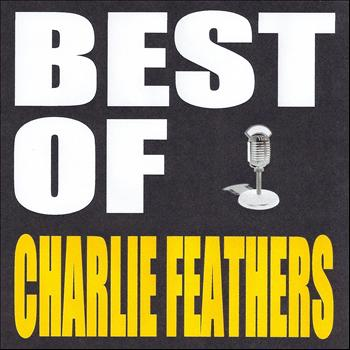 Charlie Feathers - Best of Charlie Feathers