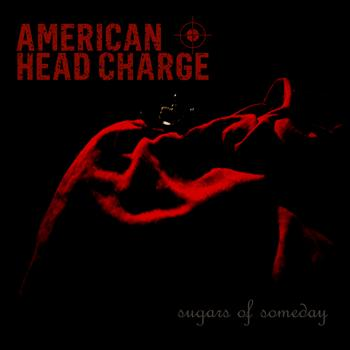 American Head Charge - Sugars of Someday